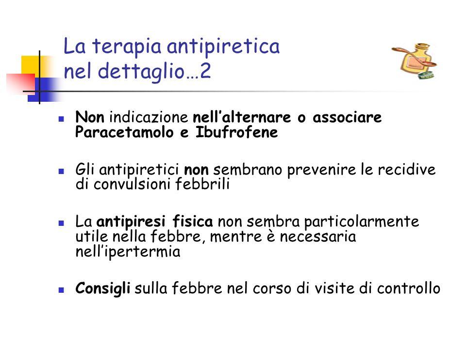 La terapia antipiretica nel dettaglio…2