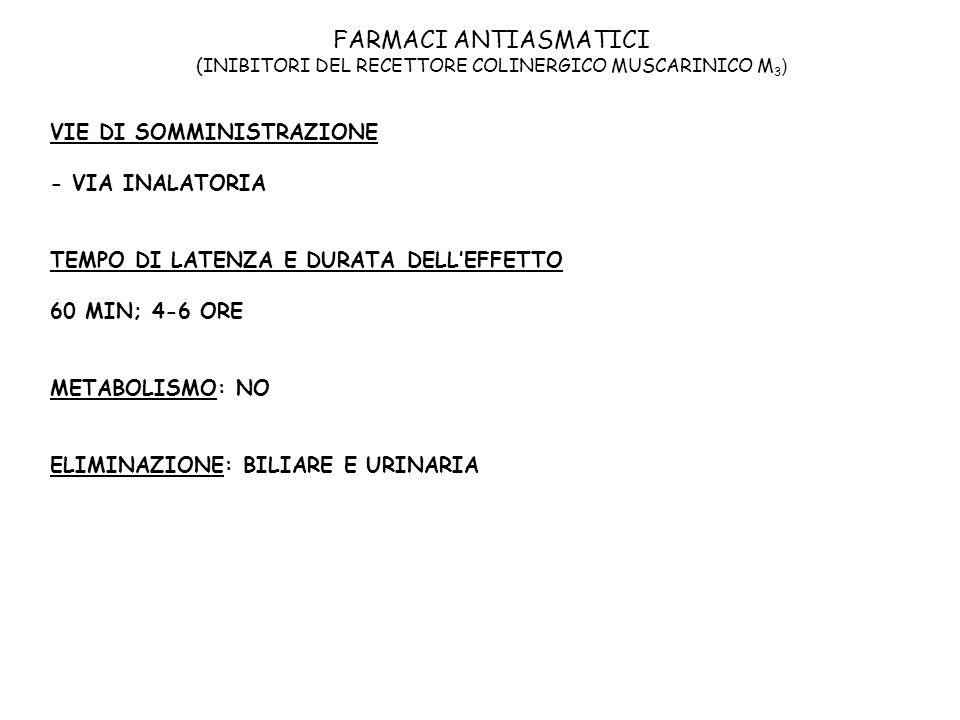 FARMACI ANTIASMATICI (INIBITORI DEL RECETTORE COLINERGICO MUSCARINICO M3)
