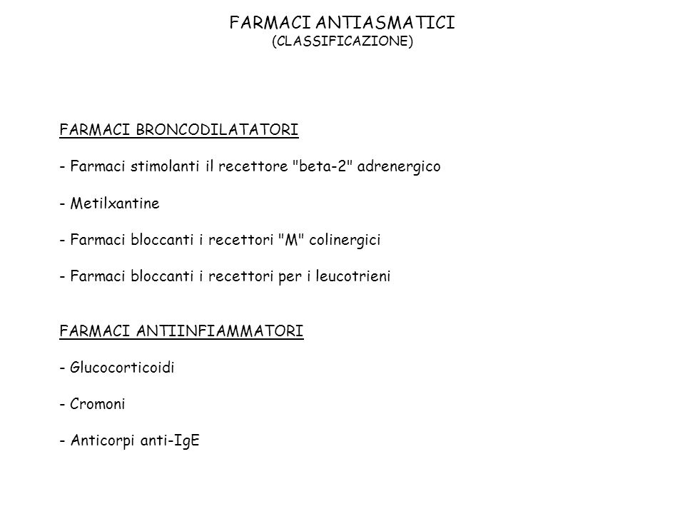 FARMACI ANTIASMATICI (CLASSIFICAZIONE)