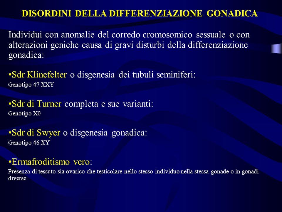 DISORDINI DELLA DIFFERENZIAZIONE GONADICA