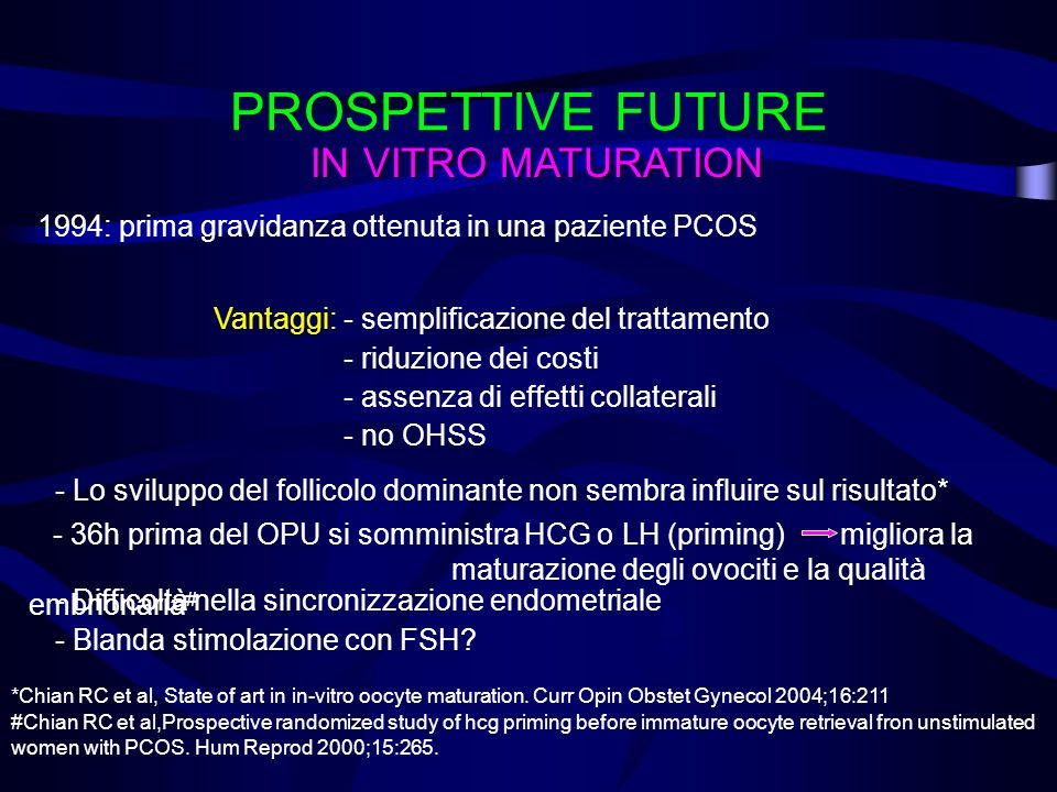 PROSPETTIVE FUTURE IN VITRO MATURATION