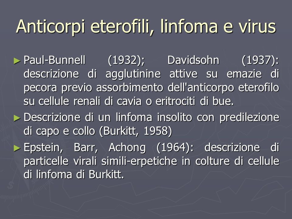 Anticorpi eterofili, linfoma e virus