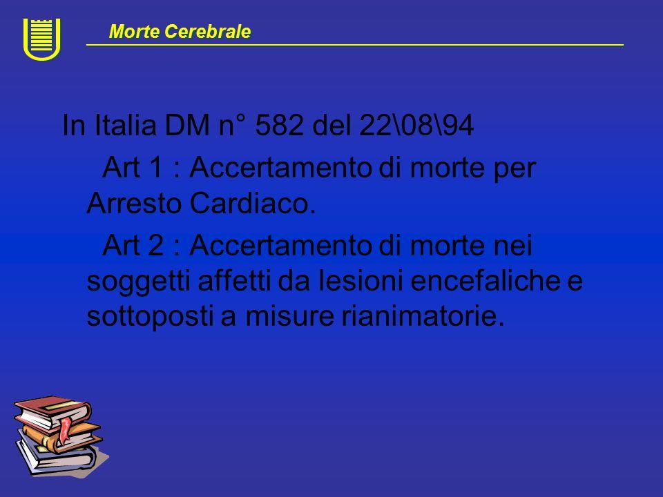 Art 1 : Accertamento di morte per Arresto Cardiaco.