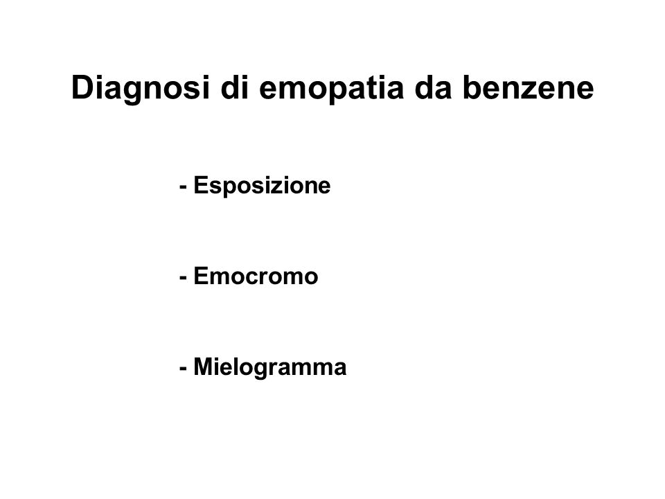 Diagnosi di emopatia da benzene