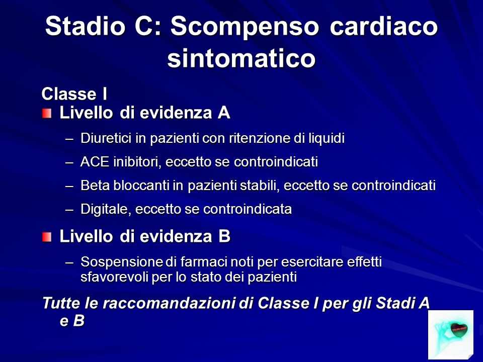 Stadio C: Scompenso cardiaco sintomatico