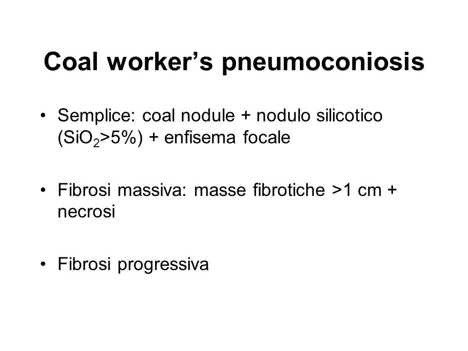 Coal worker's pneumoconiosis
