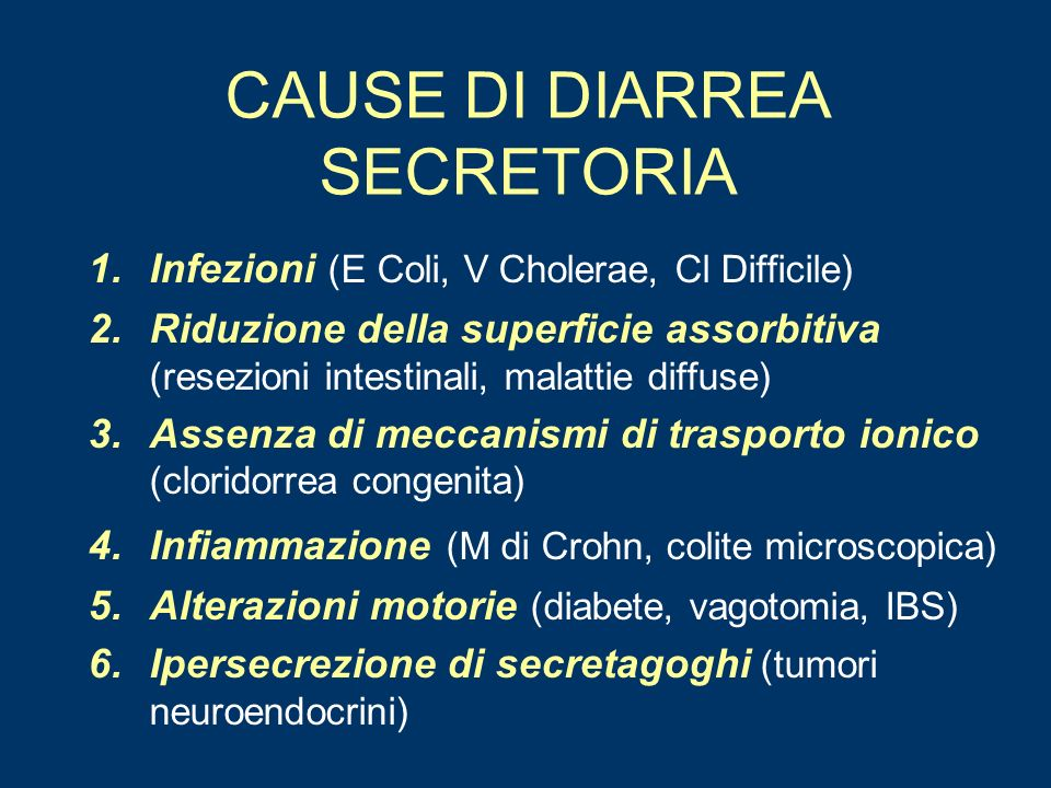 CAUSE DI DIARREA SECRETORIA