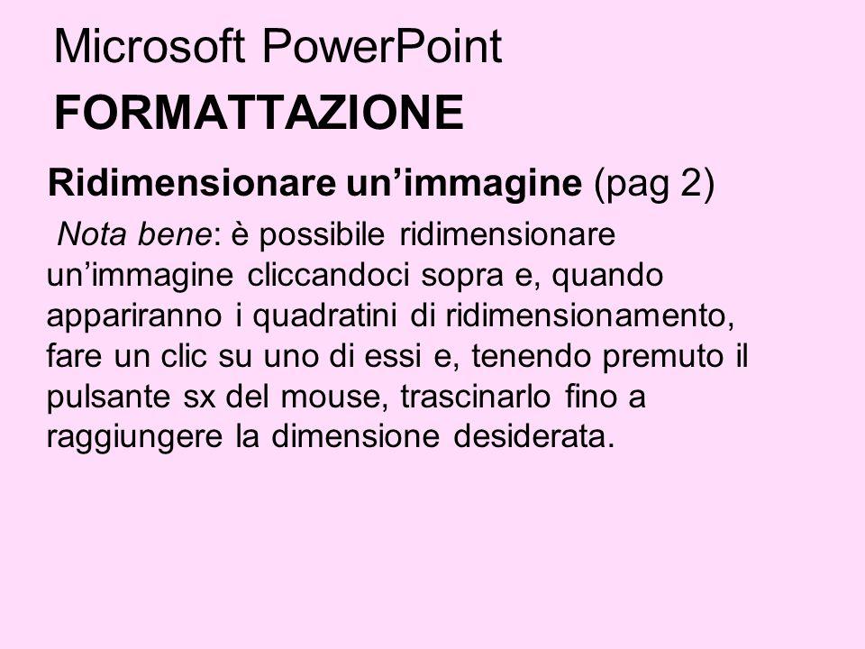 Microsoft PowerPoint FORMATTAZIONE