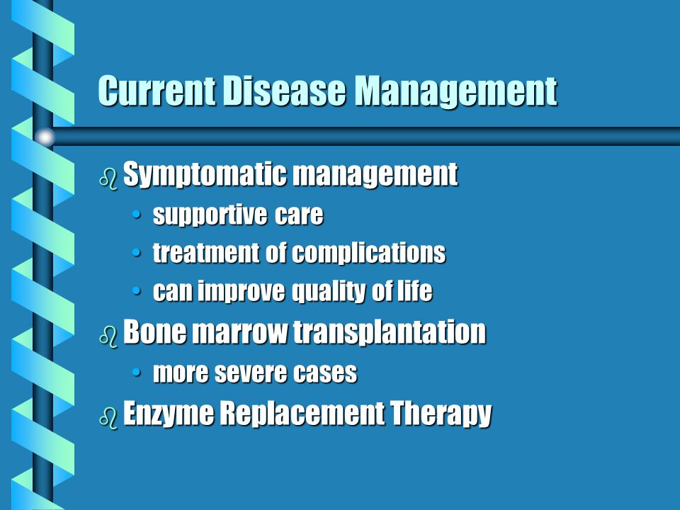 Current Disease Management