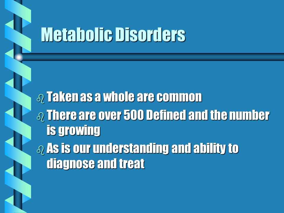 Metabolic Disorders Metabolic Disorders Metabolic Disorders Metabolic Disorders Metabolic Disorders