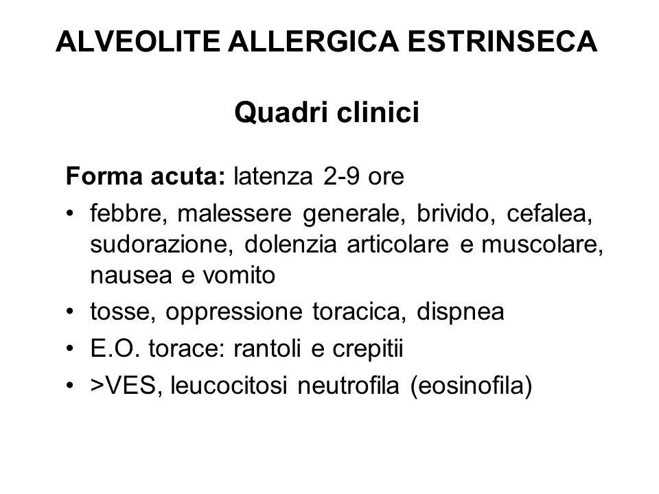 ALVEOLITE ALLERGICA ESTRINSECA Quadri clinici