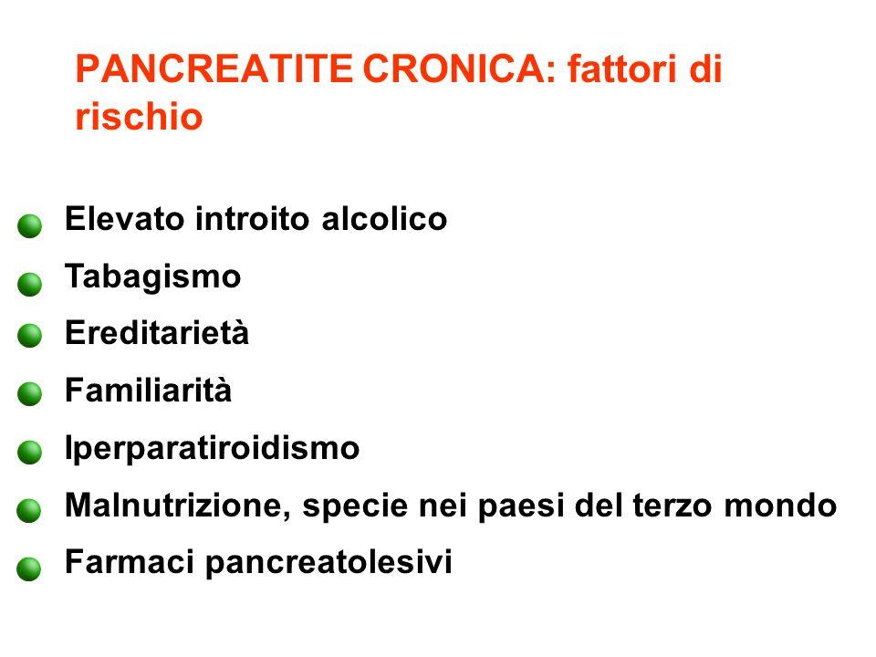 PANCREATITE CRONICA: fattori di rischio
