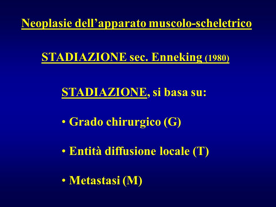 STADIAZIONE sec. Enneking (1980)
