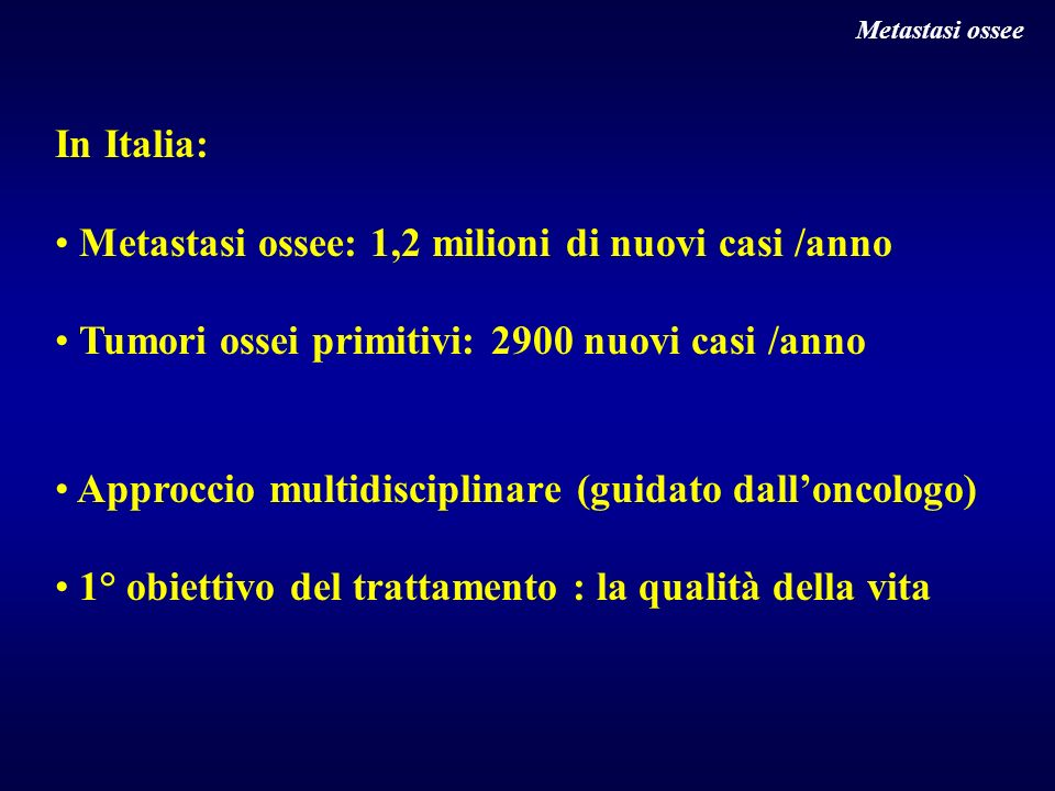 Metastasi ossee: 1,2 milioni di nuovi casi /anno