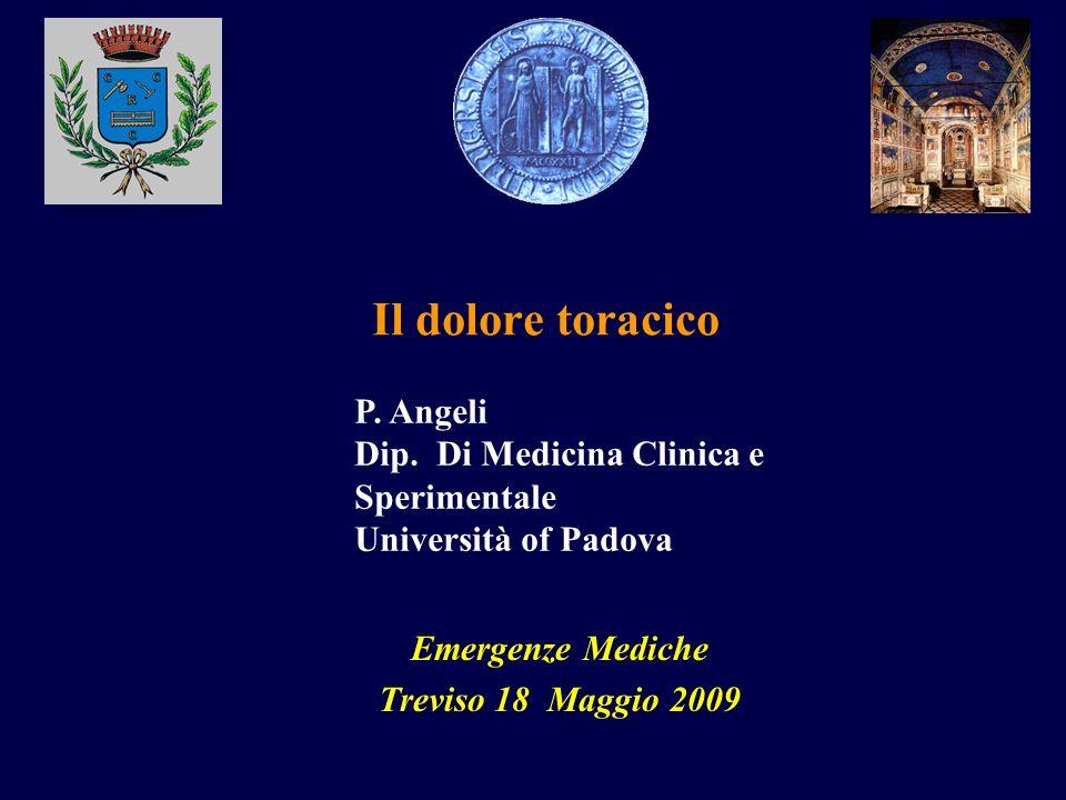 Il dolore toracico P. Angeli Dip. Di Medicina Clinica e Sperimentale