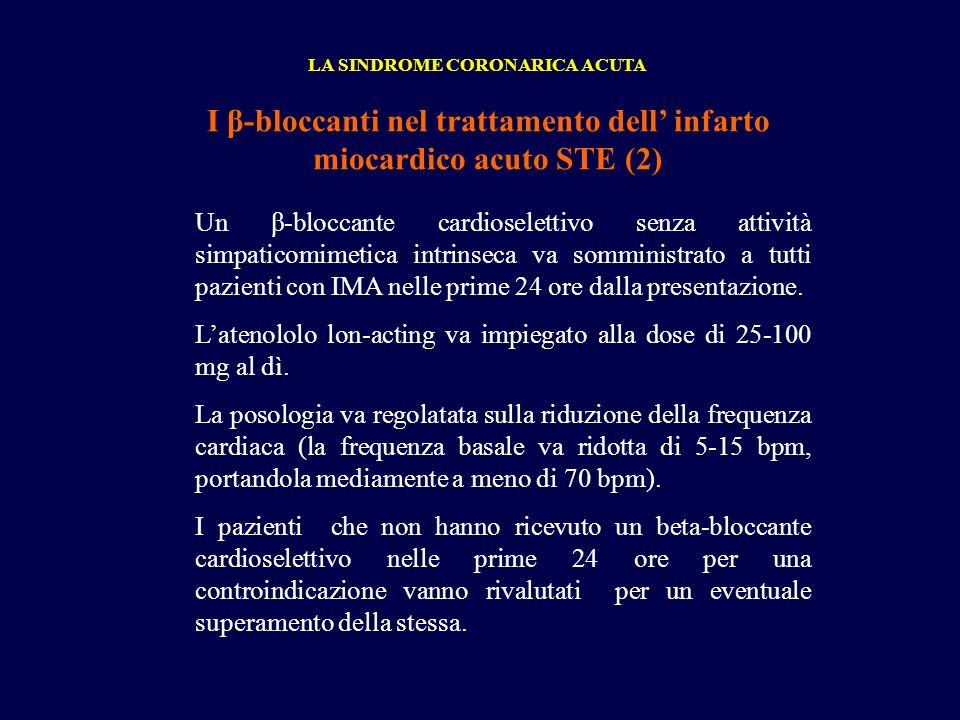 I β-bloccanti nel trattamento dell' infarto miocardico acuto STE (2)