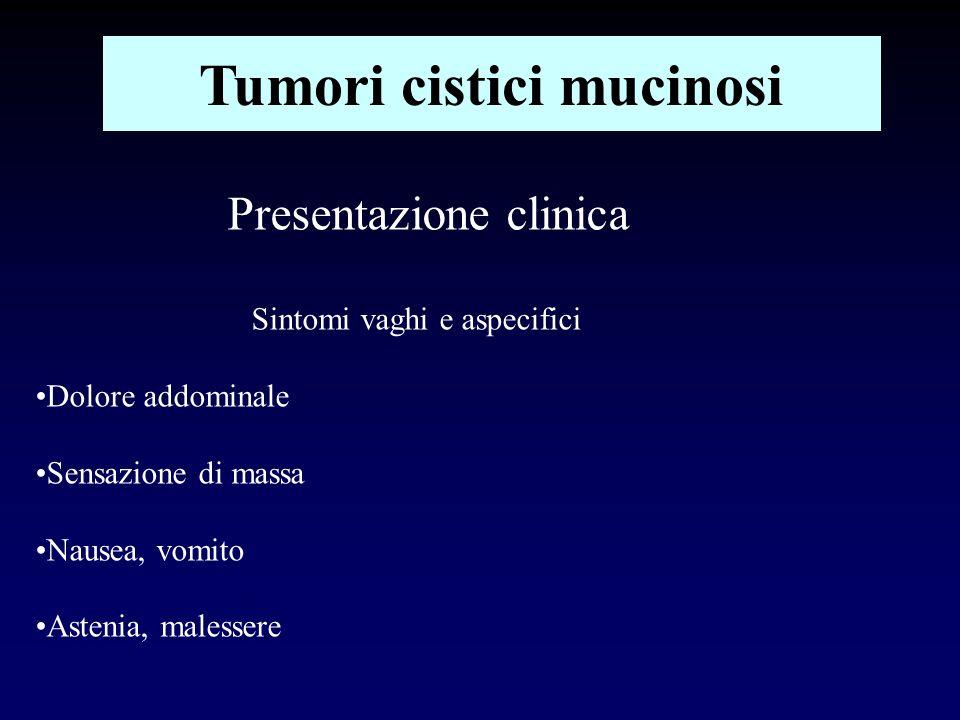 Tumori cistici mucinosi