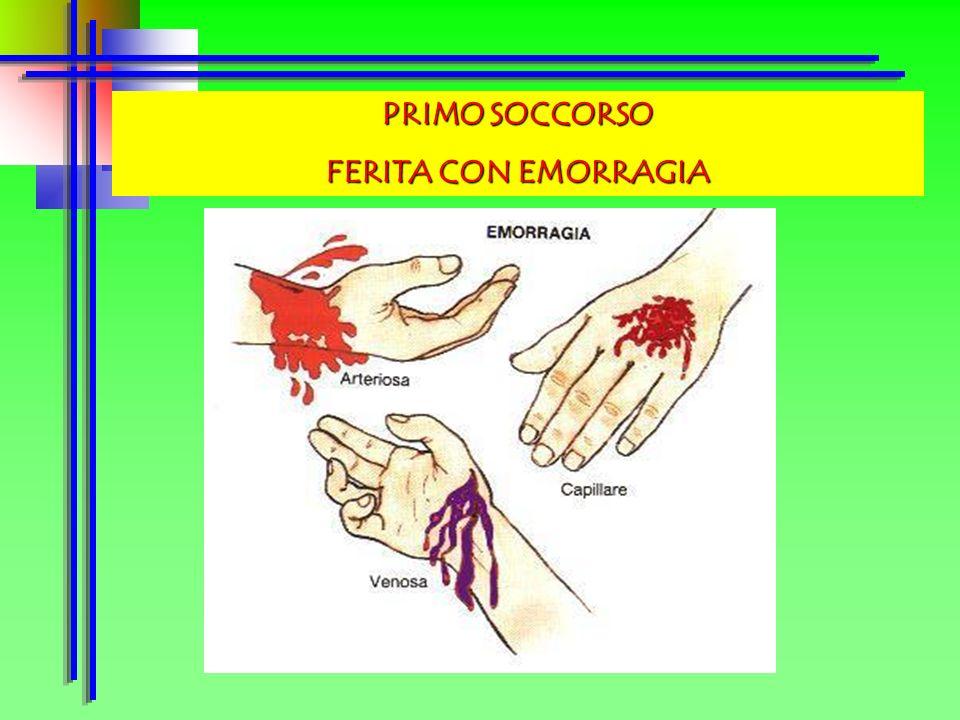 PRIMO SOCCORSO FERITA CON EMORRAGIA