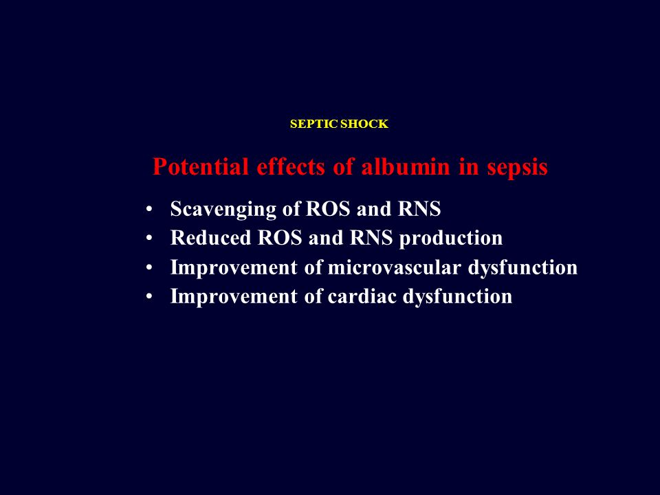 Potential effects of albumin in sepsis