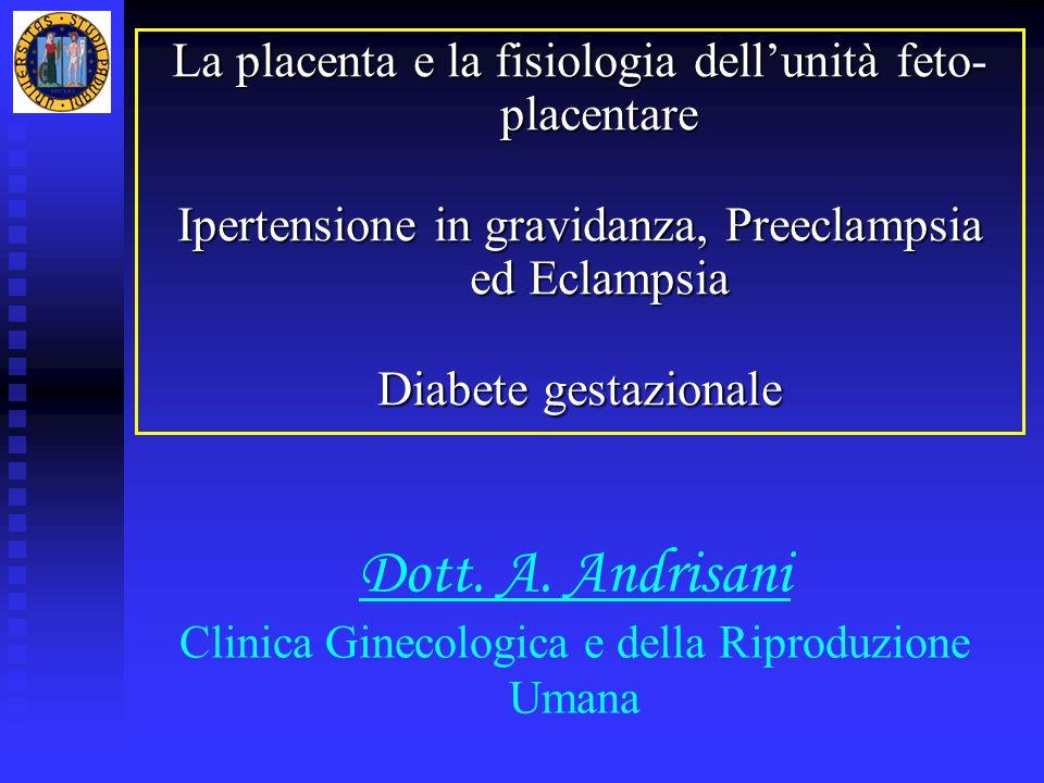 Dott. A. Andrisani Clinica Ginecologica e della Riproduzione Umana