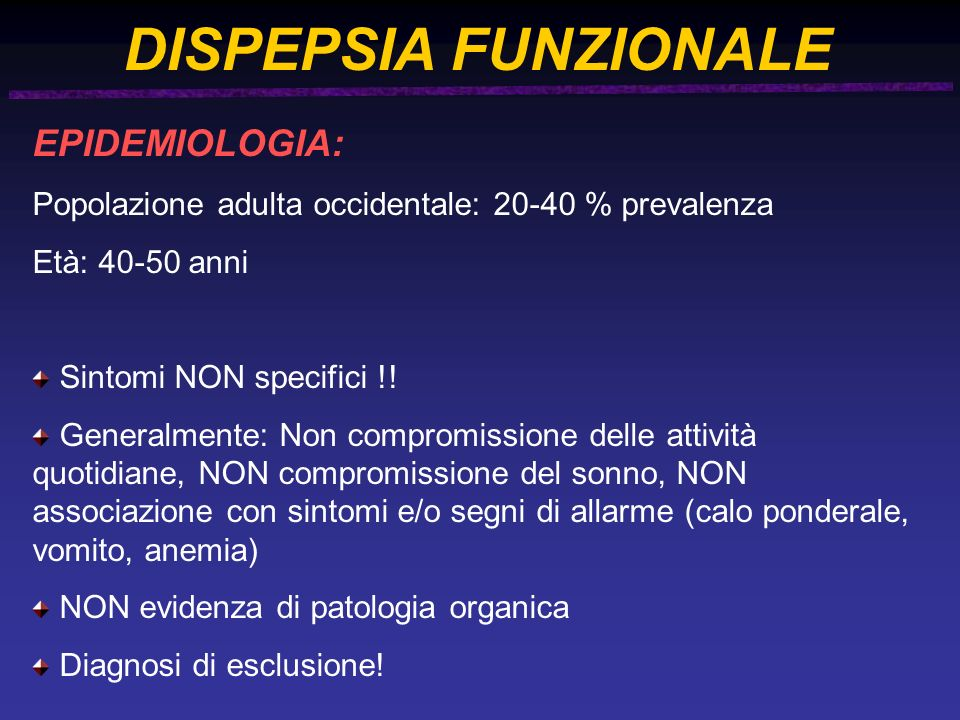 DISPEPSIA FUNZIONALE EPIDEMIOLOGIA: