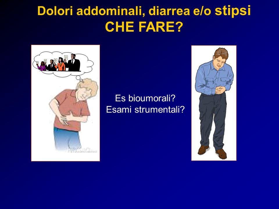 Dolori addominali, diarrea e/o stipsi
