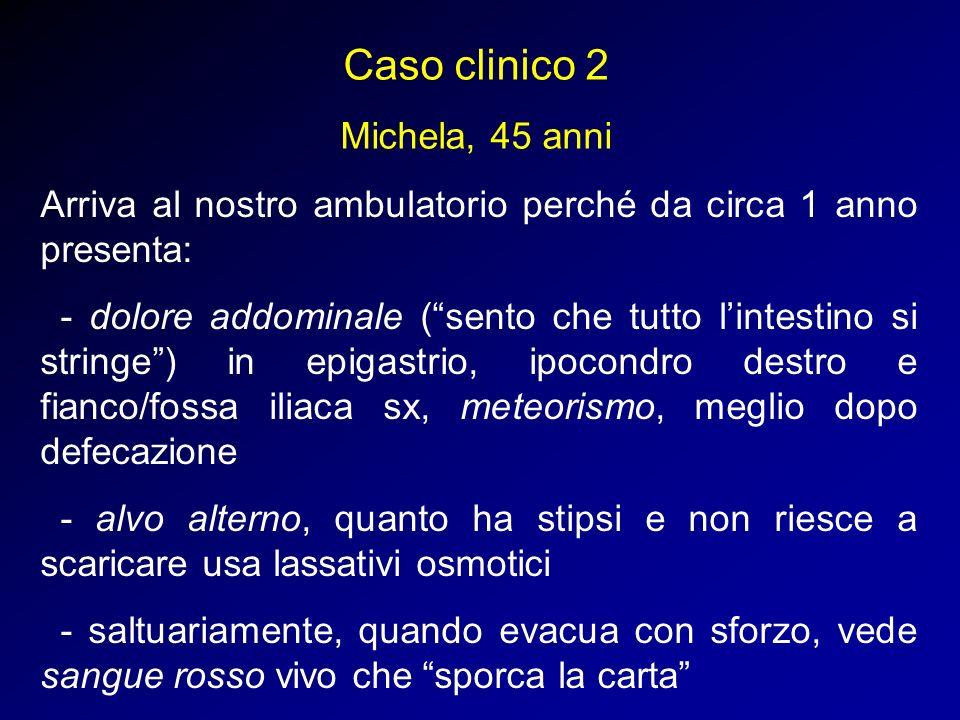 Caso clinico 2 Michela, 45 anni