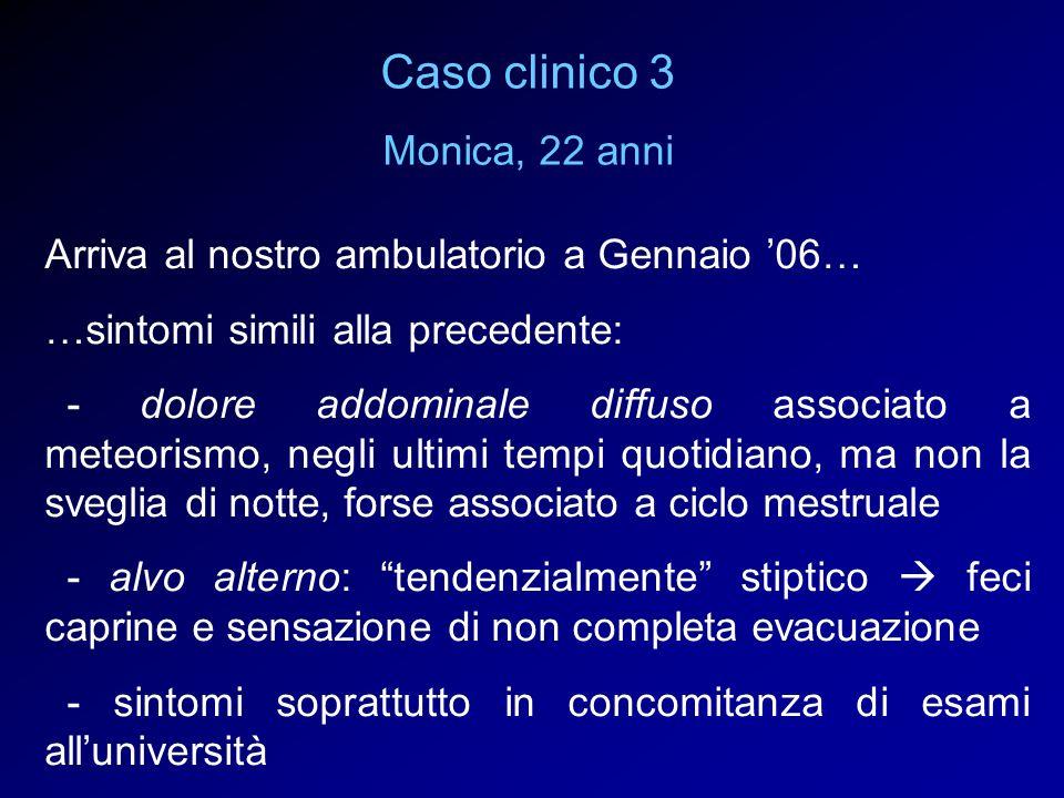 Caso clinico 3 Monica, 22 anni