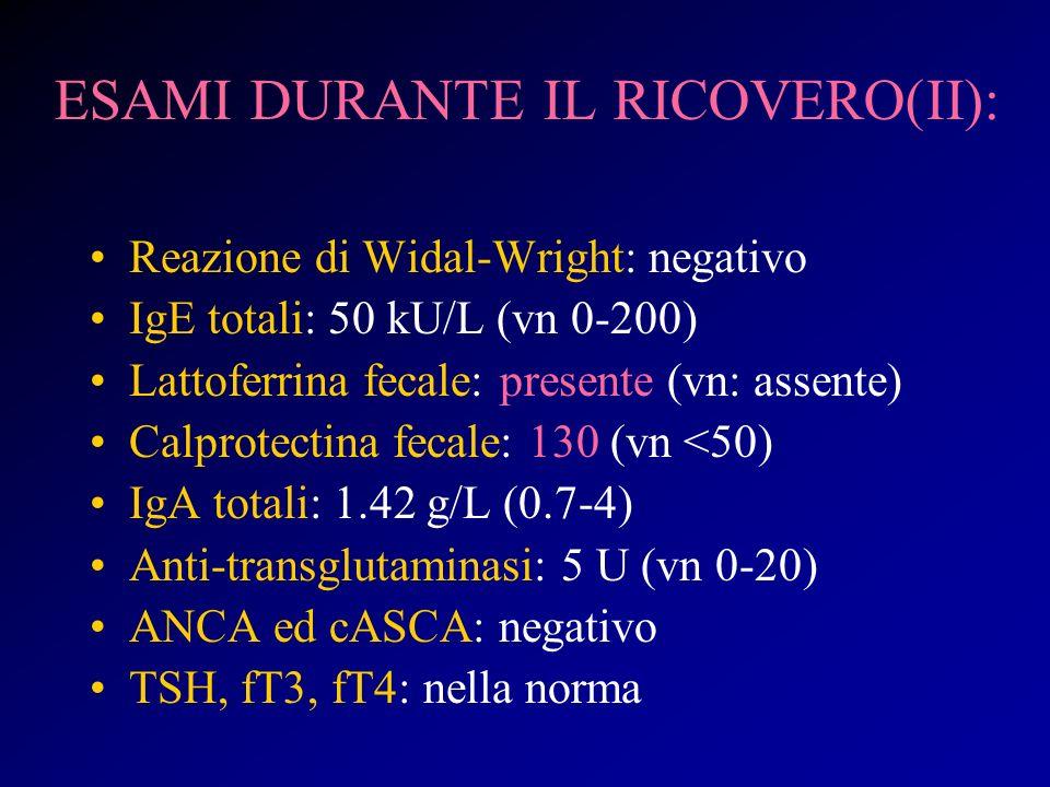 ESAMI DURANTE IL RICOVERO(II):