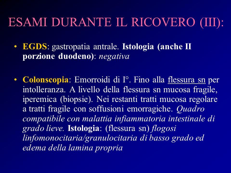 ESAMI DURANTE IL RICOVERO (III):