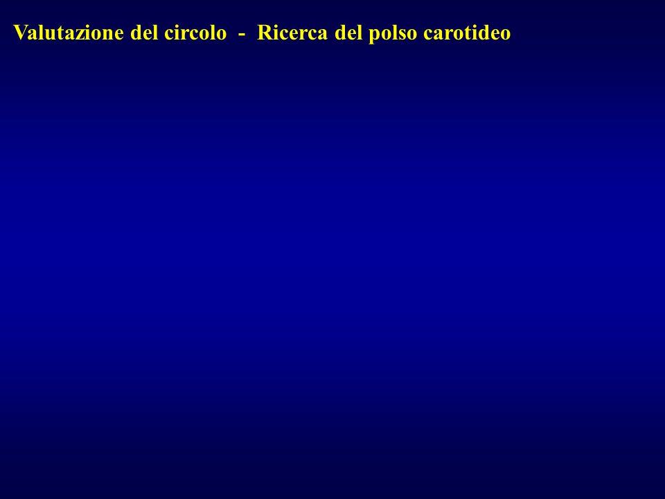 Valutazione del circolo - Ricerca del polso carotideo