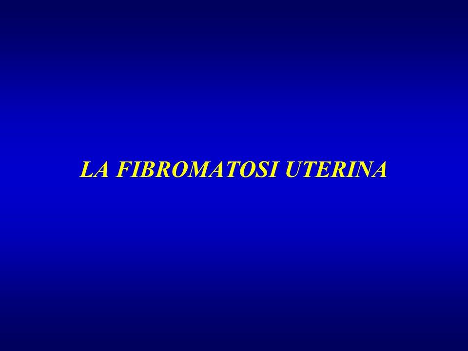 LA FIBROMATOSI UTERINA