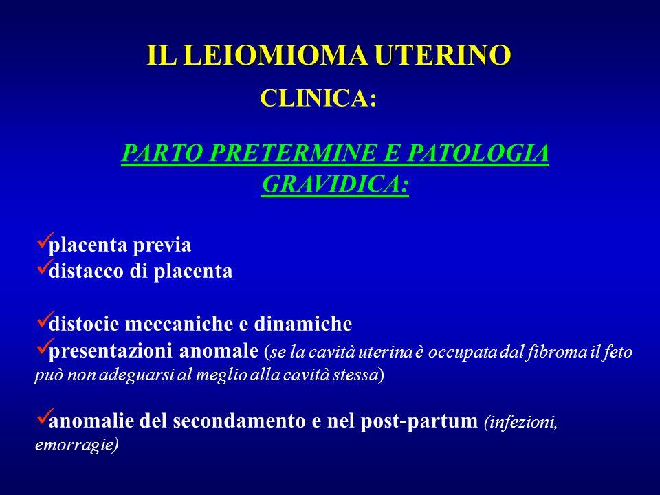 PARTO PRETERMINE E PATOLOGIA GRAVIDICA: