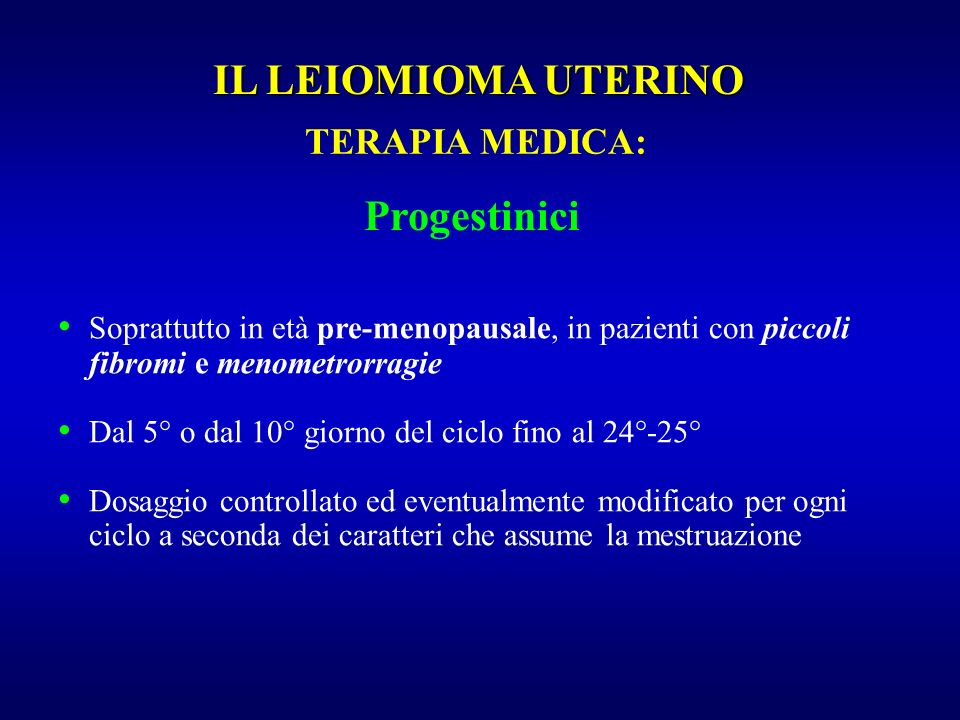 IL LEIOMIOMA UTERINO Progestinici