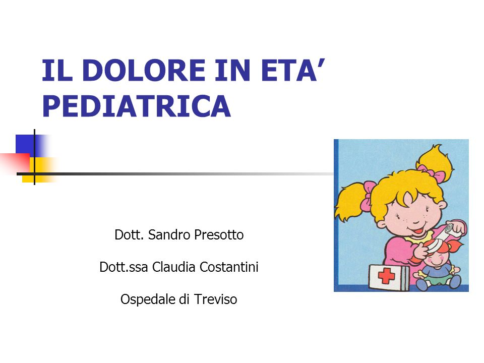 IL DOLORE IN ETA' PEDIATRICA