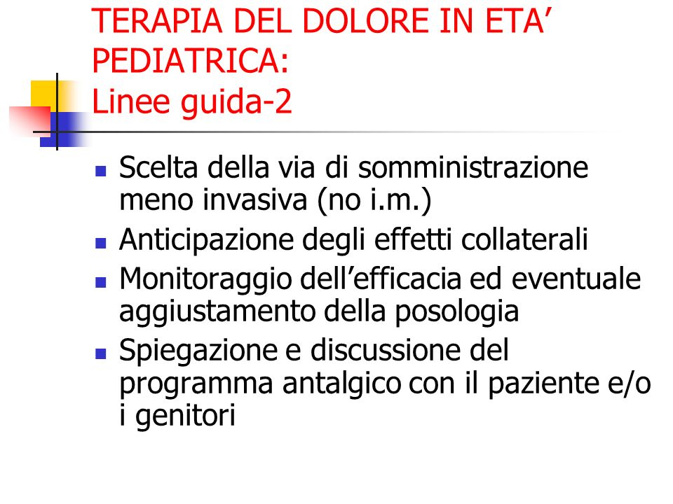 TERAPIA DEL DOLORE IN ETA' PEDIATRICA: Linee guida-2