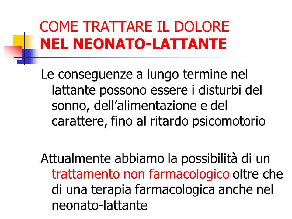 COME TRATTARE IL DOLORE NEL NEONATO-LATTANTE