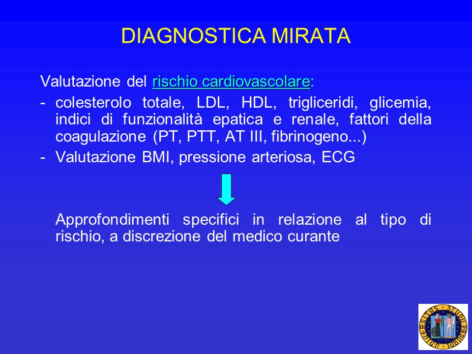 DIAGNOSTICA MIRATA Valutazione del rischio cardiovascolare: