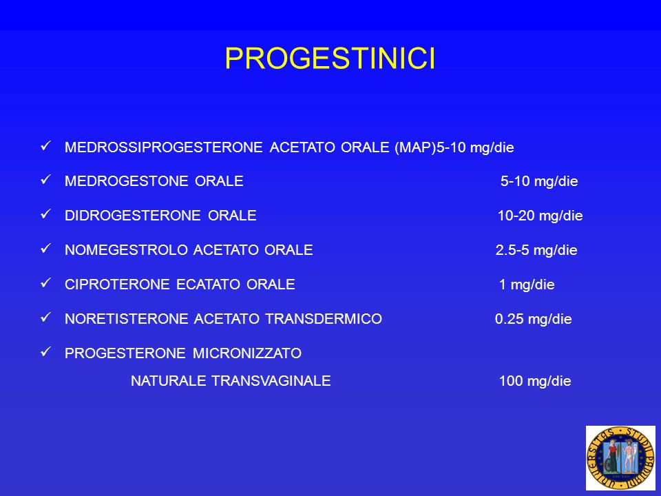 PROGESTINICI MEDROSSIPROGESTERONE ACETATO ORALE (MAP) 5-10 mg/die