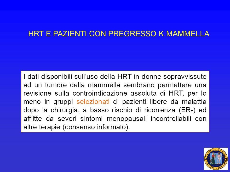 HRT E PAZIENTI CON PREGRESSO K MAMMELLA
