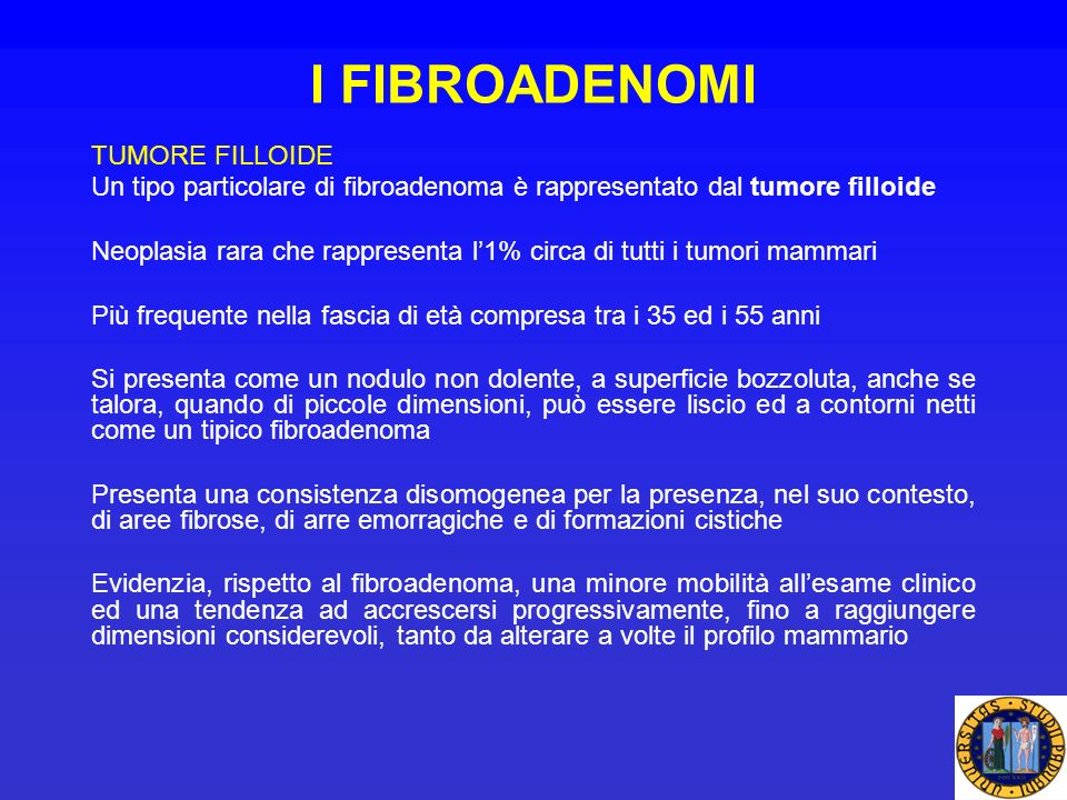 I FIBROADENOMI TUMORE FILLOIDE