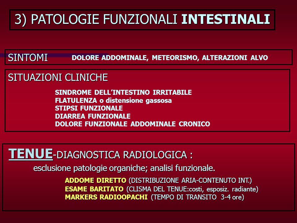 3) PATOLOGIE FUNZIONALI INTESTINALI