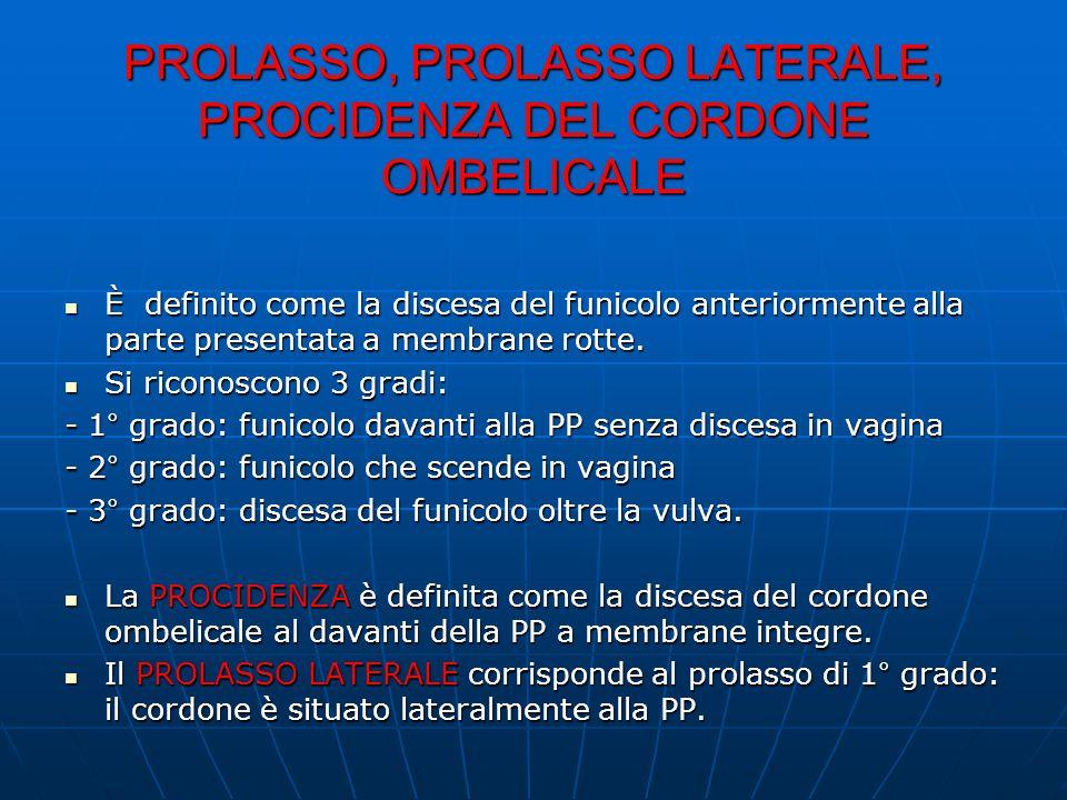 PROLASSO, PROLASSO LATERALE, PROCIDENZA DEL CORDONE OMBELICALE