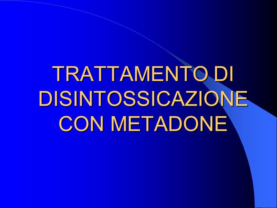 TRATTAMENTO DI DISINTOSSICAZIONE CON METADONE