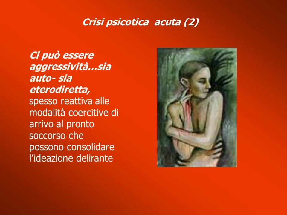 Crisi psicotica acuta (2)
