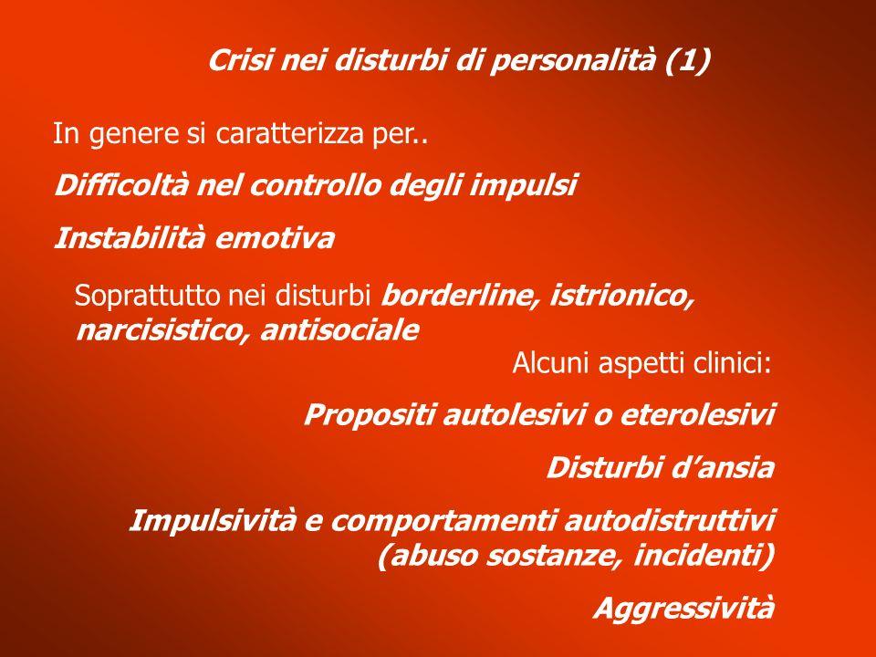 Crisi nei disturbi di personalità (1)
