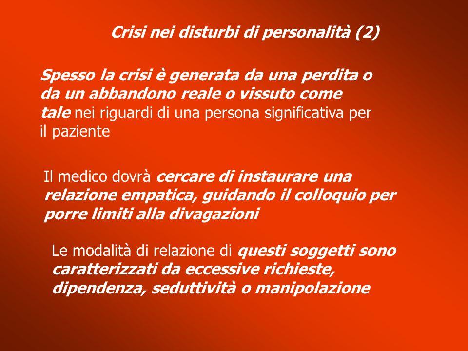 Crisi nei disturbi di personalità (2)