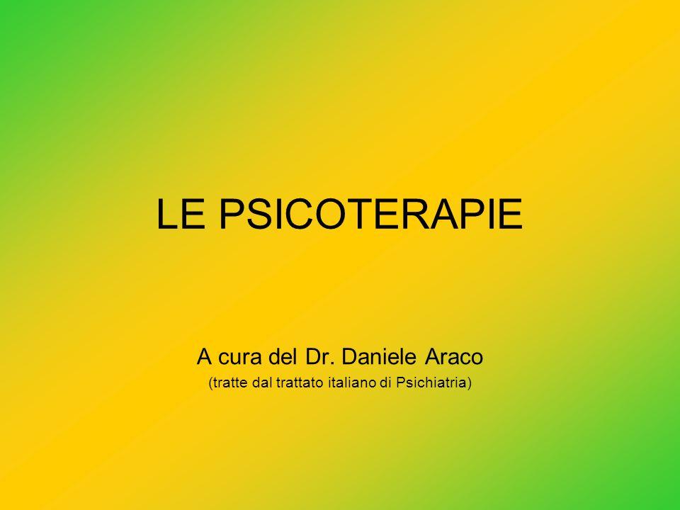LE PSICOTERAPIE A cura del Dr. Daniele Araco