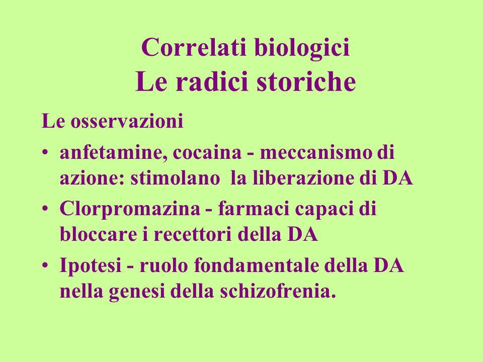 Correlati biologici Le radici storiche