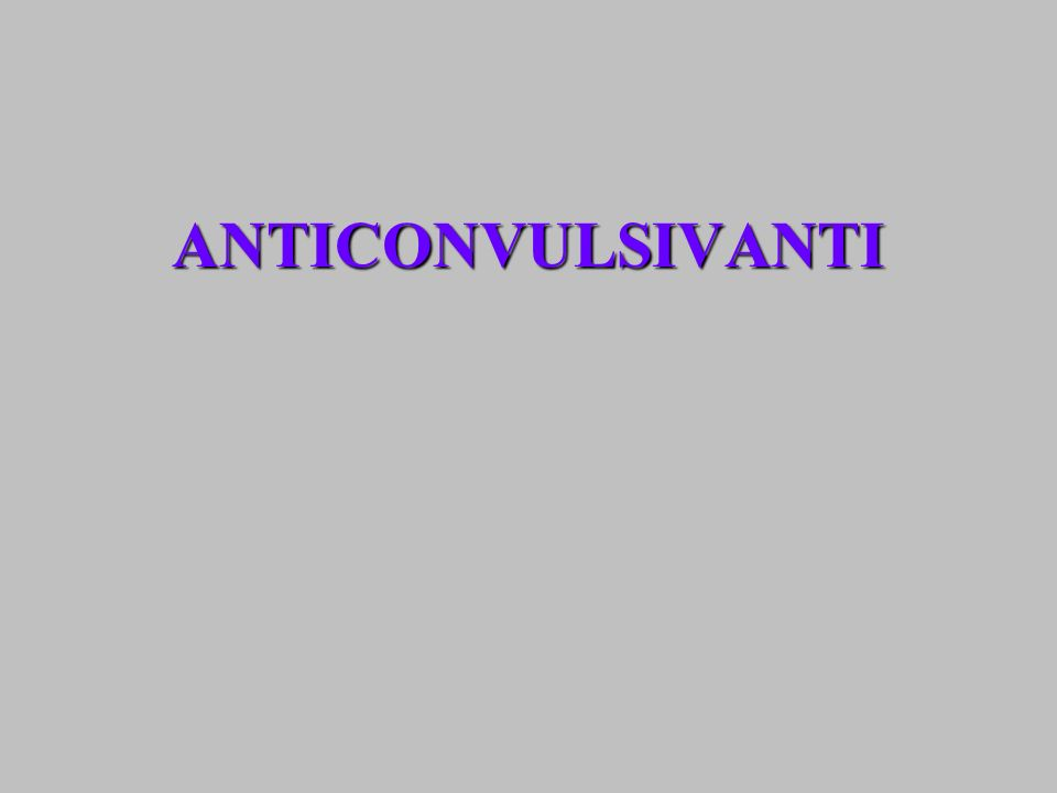 ANTICONVULSIVANTI